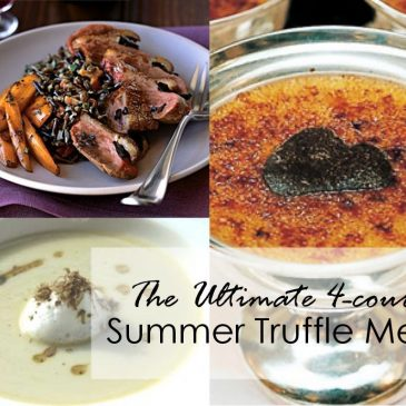 The Ultimate Four-Course Summer Truffle Menu